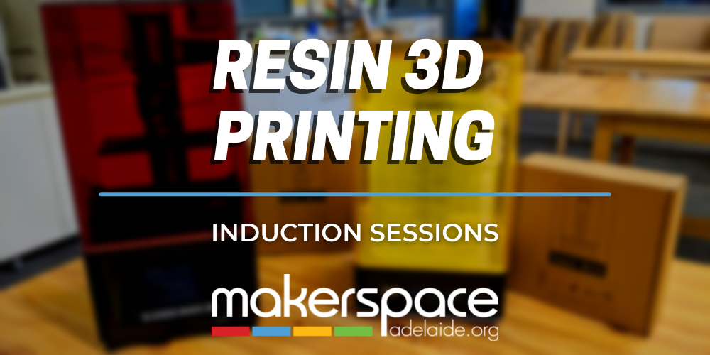 Resin 3D Printing Induction Sessions