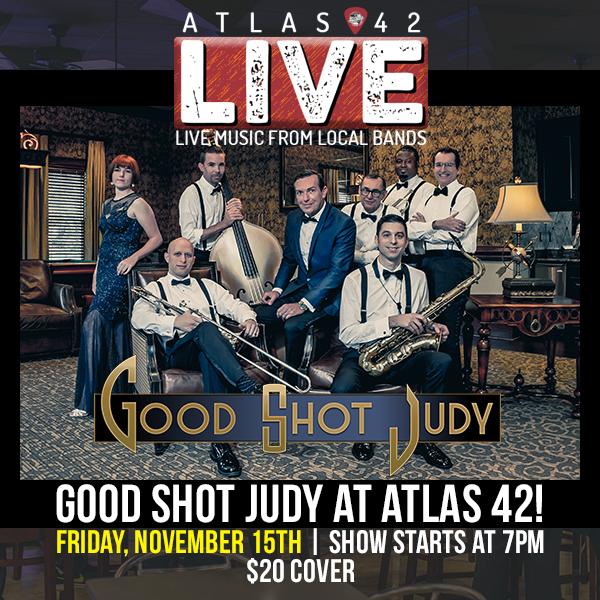 Atlas 42 - Good Shot Judy - November 15, 2019, 7pm