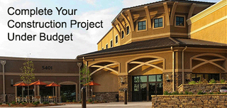 Complete Your Construction Project under Budget