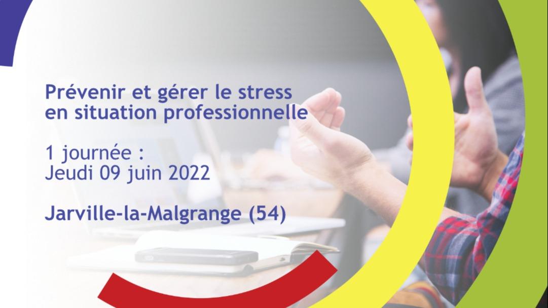 Représentation de la formation : Prévenir et gérer le stress en situation professionnelle - Solgne (57)