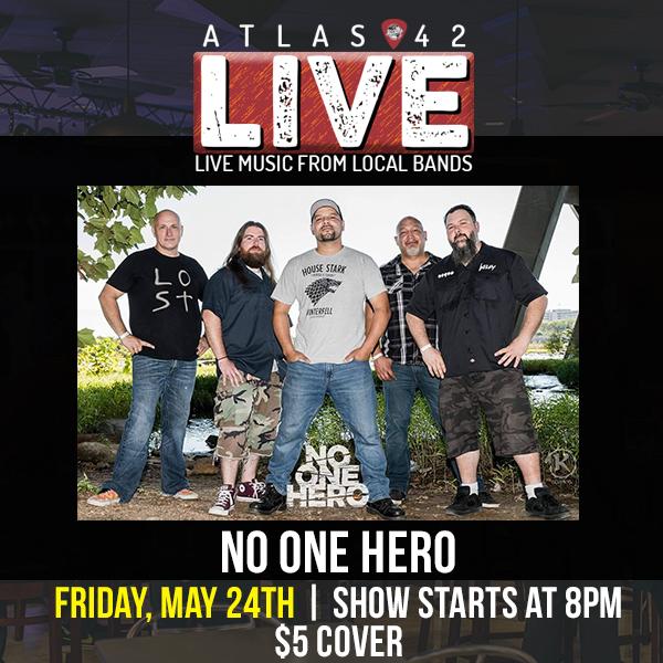 Atlas 42 - No One Hero - May 24, 2019, 8pm