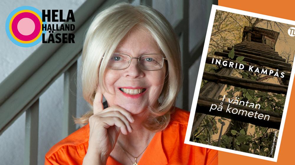 """Ingrid Kampås, bokomslag till """"I väntan på kometen"""" och symbol med texten """"Hela Halland läser""""."""