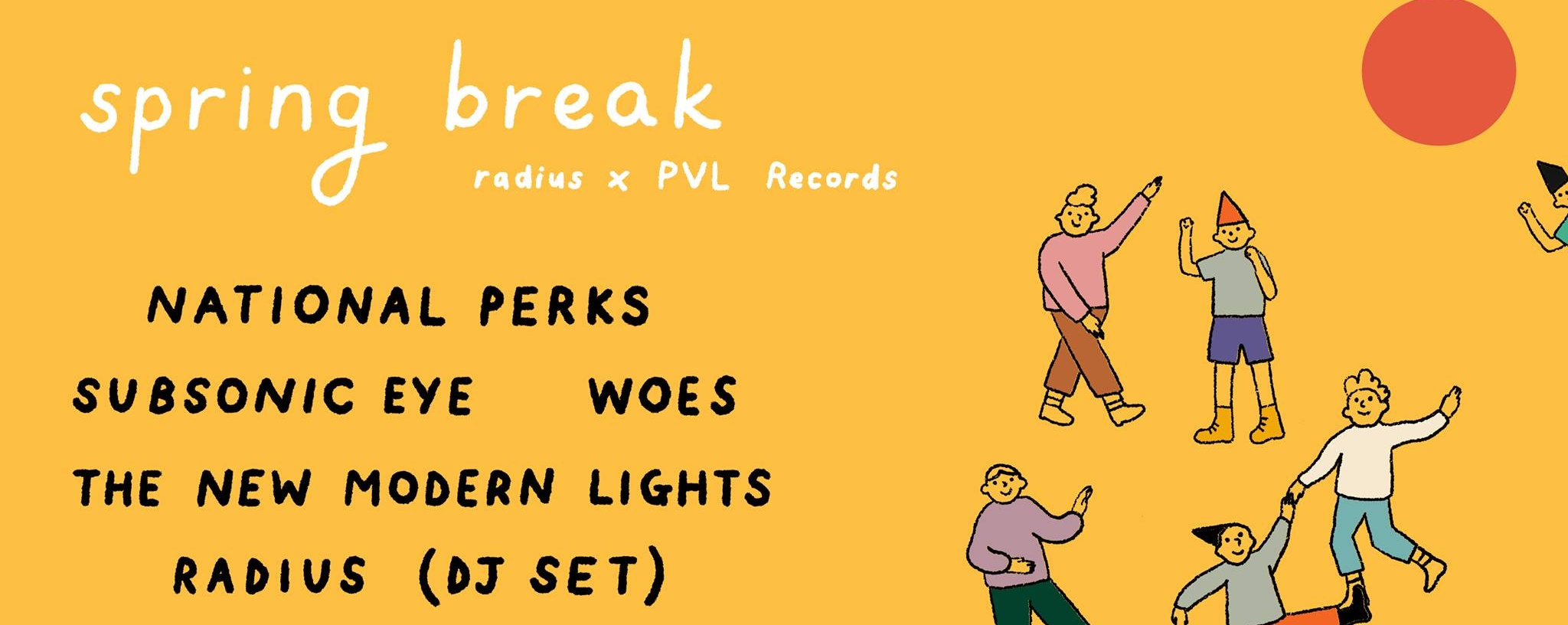 Spring Break (with PVL Records)