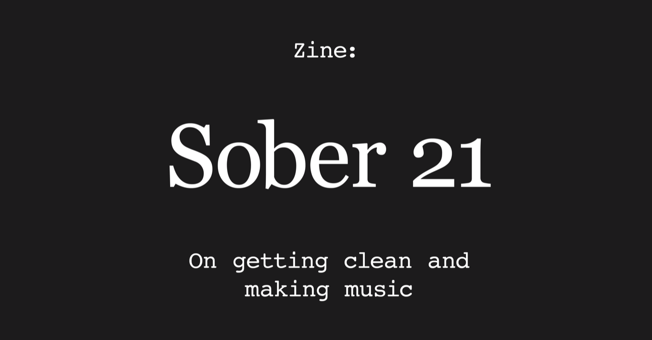 Sober 21 – The Creative Independent