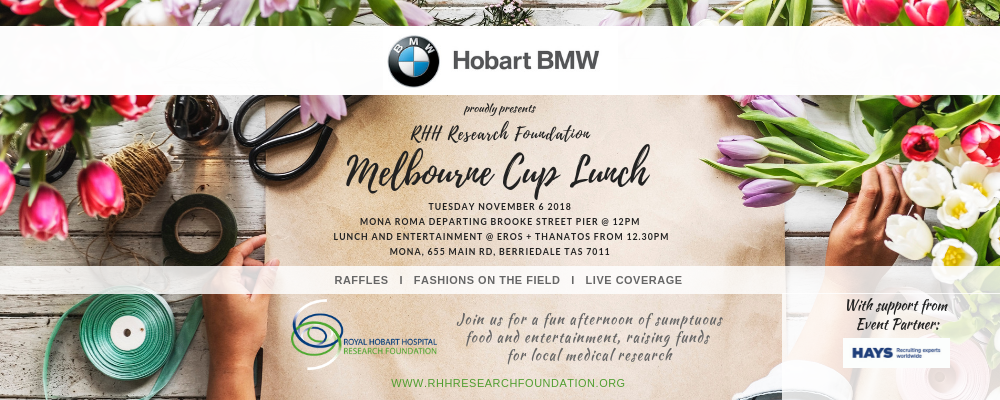 2018 RHH Research Foundation Melbourne Cup Lunch presented by Hobart BMW Event Banner