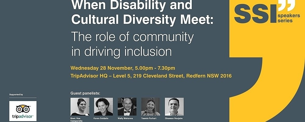 SSI Speaker Series: 'When Disability and Cultural Diversity Meet: The role of community in driving inclusion' Event Banner