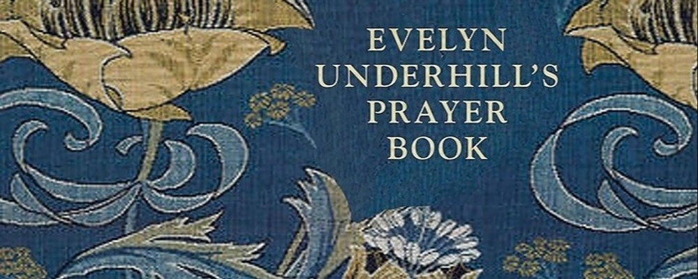 The Spiritual Formation of Evelyn Underhill Event Banner