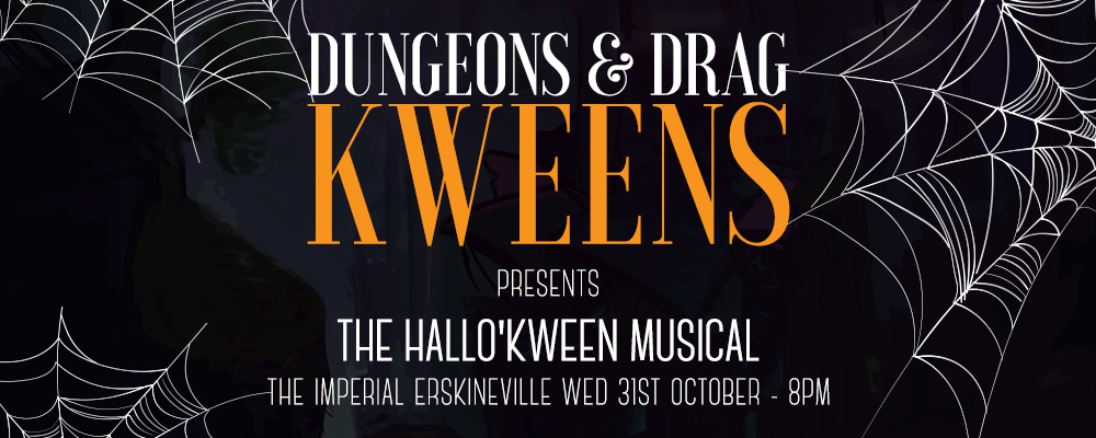 Dungeons and Drag Kweens: The Hallo'Kween Musical Event Banner