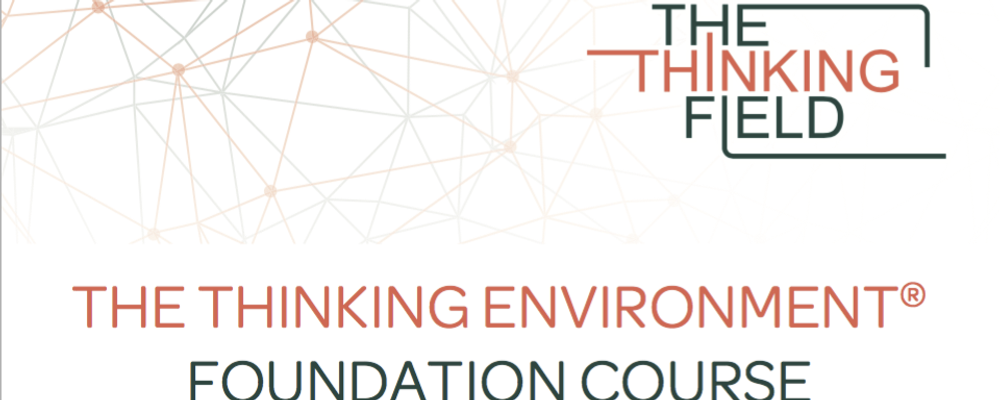 The Thinking Environment Foundation Course: Sydney Event Banner