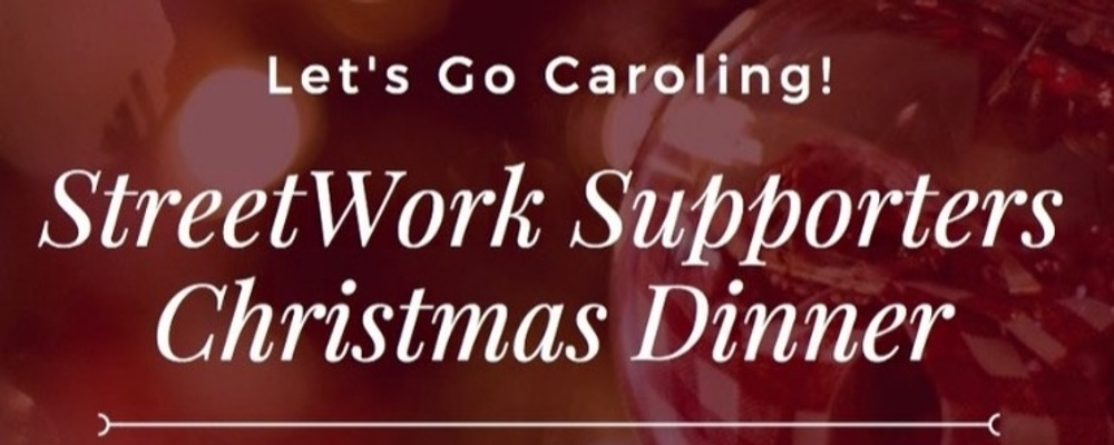StreetWork Supporters Christmas Dinner 2019 Event Banner