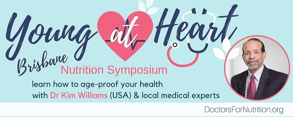 Young at Heart - Brisbane Nutrition Symposium with Dr Kim Williams  + Diet Fiction Southern Hemisphere film premiere Event Banner