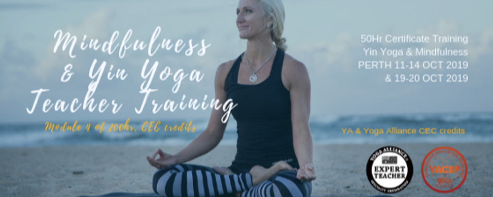 Yin Yoga & Mindfulness 50 hr Certification PERTH Oct 2019 (11-14, 19-20 Oct) Event Banner