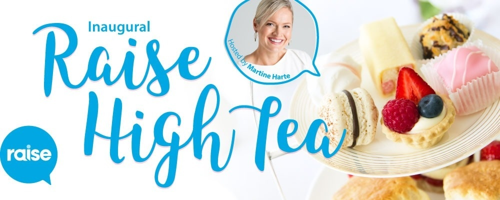 Raise High Tea: Inaugural Melbourne Event Event Banner