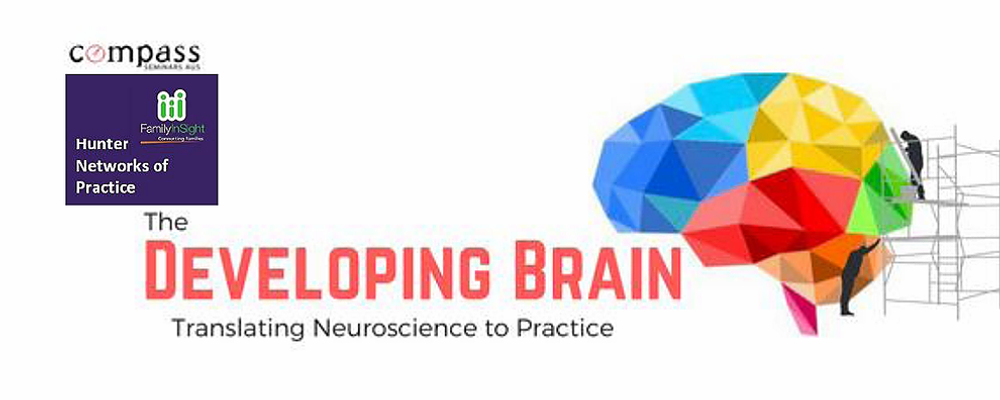 The Developing Brain - Translating Neuroscience into Practice Event Banner