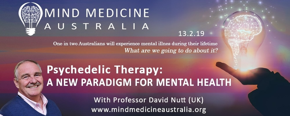 Mind Medicine Australia Launch: A New Paradigm for Mental Health with Professor David Nutt (UK) Event Banner