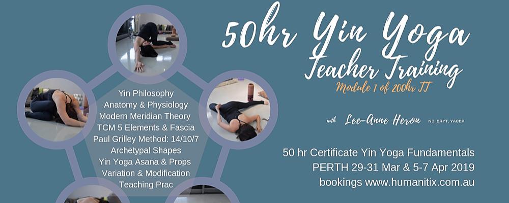 Yin Yoga 50 hr Certification PERTH Mar - Apr 2018 (29-31 Mar, 5-7Apr) Event Banner