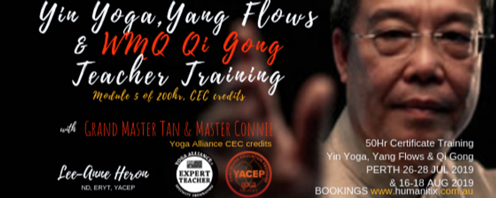 Yin Yoga, Yang Flows & Qi Gong 50 hr Certification PERTH July-Aug 2019 (26-28 July, 16-18 Aug) Event Banner