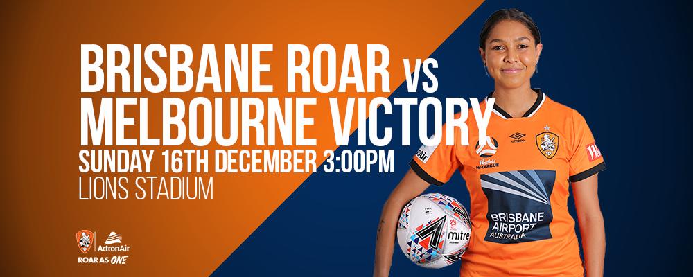 Westfield W-League: Brisbane Roar vs Melbourne Victory Event Banner
