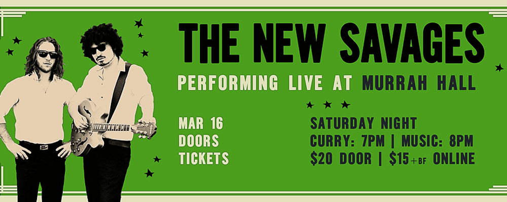 South Coast Tickets Presents: The New Savages at Murrah Hall Event Banner