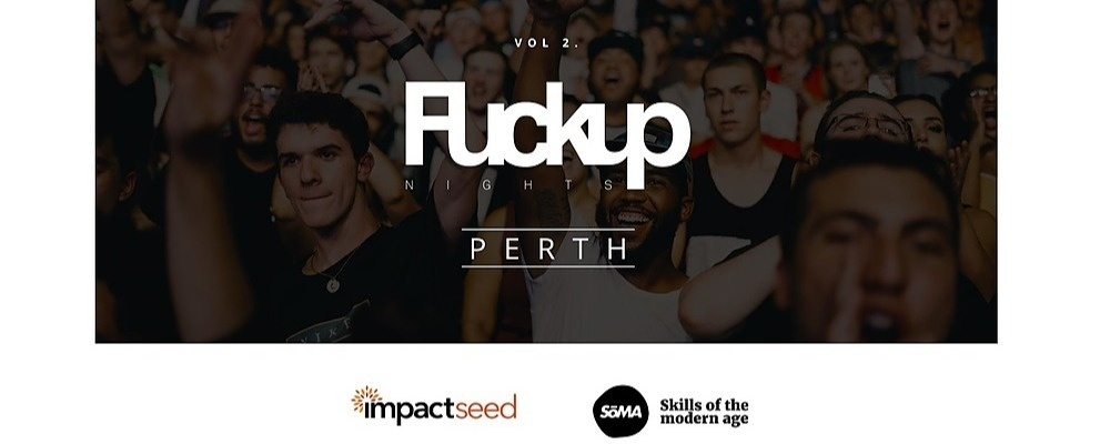 Fuckup Nights Perth - Volume 2 Event Banner