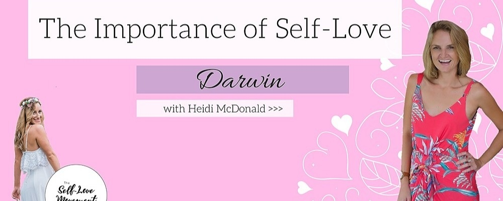 The Importance of Self-Love // Darwin Event Banner