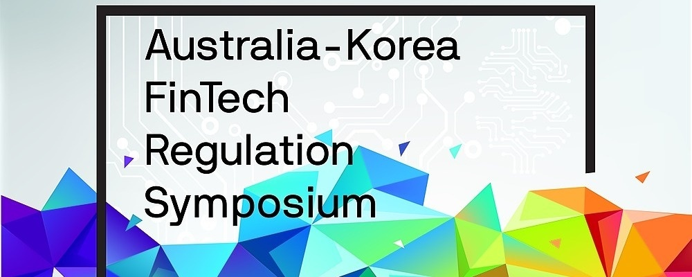 Australia-Korea Fintech Regulation Symposium 2019 Event Banner