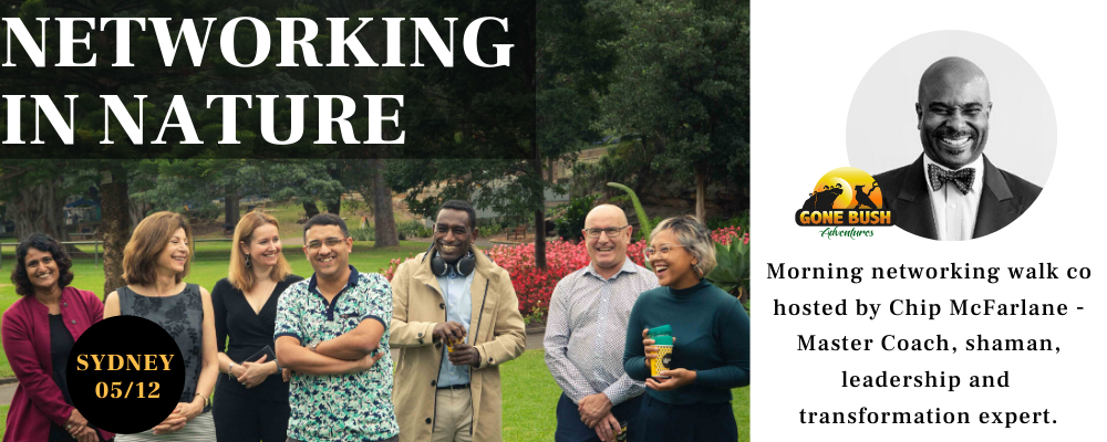 Networking In Nature December 5th | Royal Botanic Gardens, Sydney Event Banner