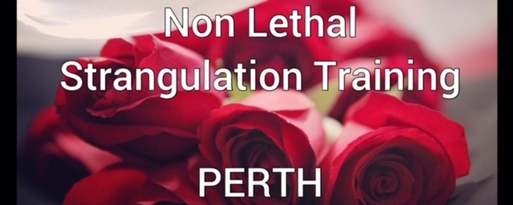Non Lethal Strangulation Prevention Training Event Banner