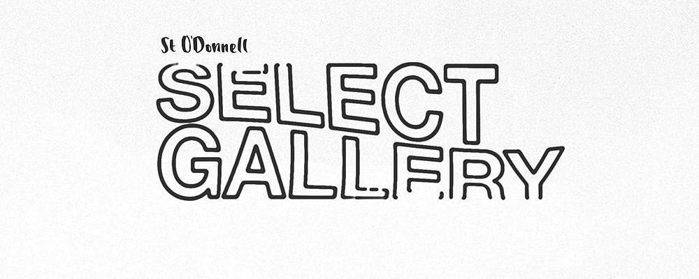 St. O'Donnell's Select Gallery  Event Banner
