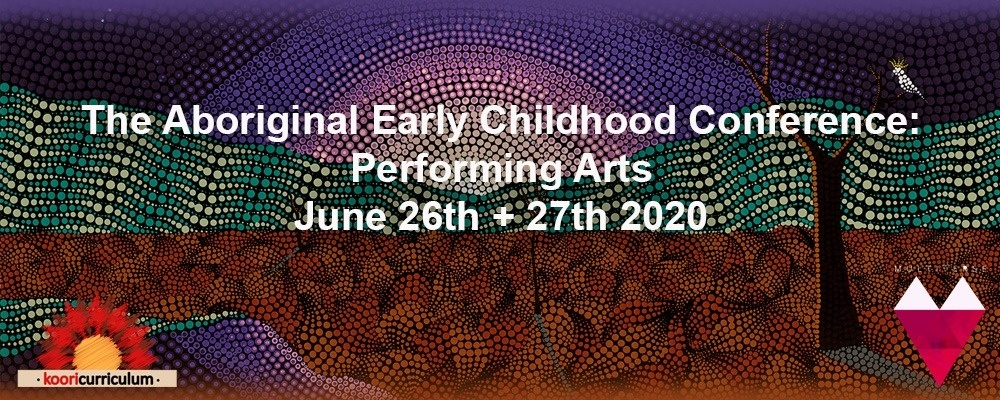 The Aboriginal Early Childhood Conference 2020 Event Banner
