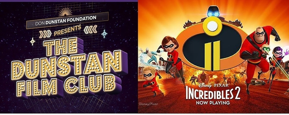 THE DUNSTAN FILM CLUB | The Incredibles 2 Event Banner