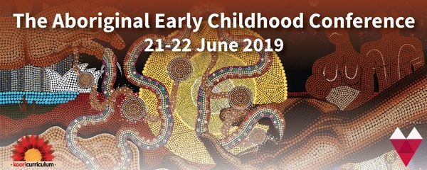 The Aboriginal Early Childhood Conference 2019 Event Banner