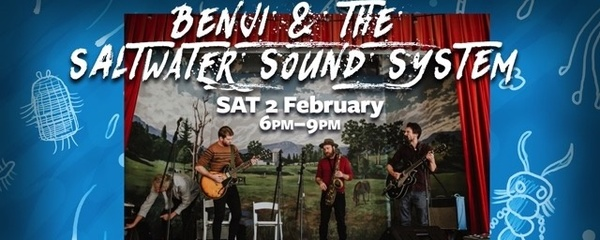 Benji and the Saltwater Sound System @ The ARTS LAB Kangaroo Valley Event Banner