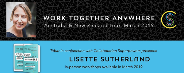 Lisette Sutherland - Sydney. Work Together Anywhere Workshop. Event Banner