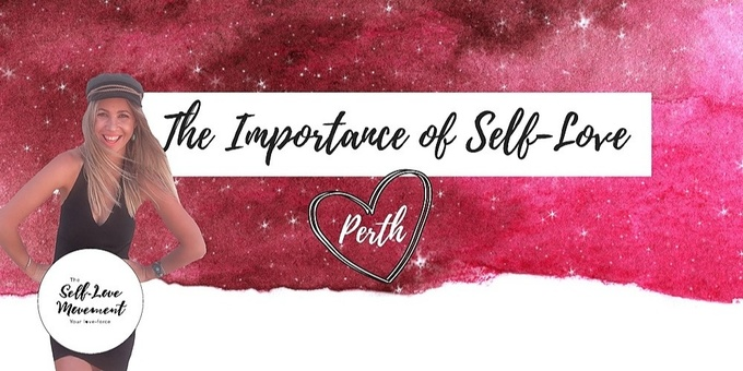 The Importance of Self-Love // Perth Event Banner