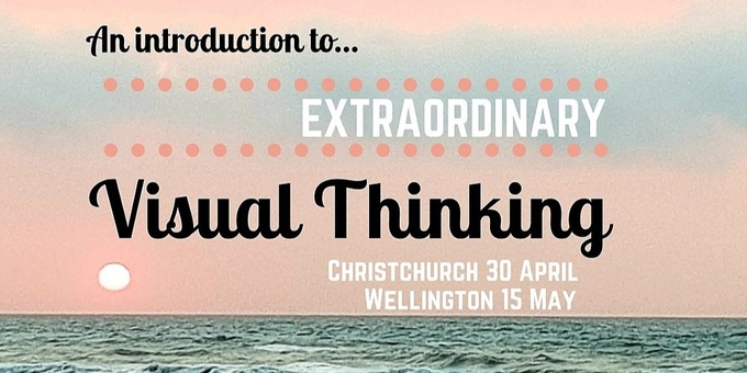 Extraordinary Visual Thinking - an introduction - Christchurch Event Banner
