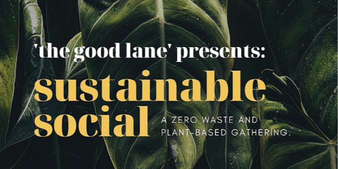Sustainable Social: A Zero Waste & Plant-Based Gathering Event Banner