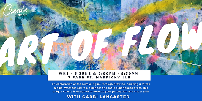 The Art of Flow - Wk5 - Explore the human figure through mixed media - June 6 @ 7:00pm Event Banner