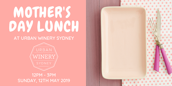 Mother's Day Lunch at Urban Winery Sydney Event Banner
