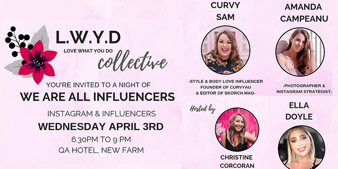 LWYD Collective April Event: We are all Influencers Event Banner
