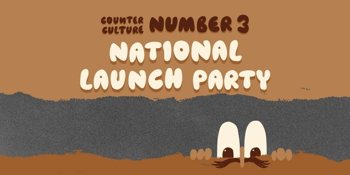 Counter Culture #3 National Launch Party Event Banner