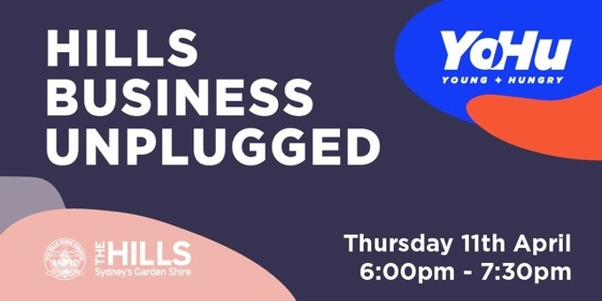 Hills Business Unplugged Event Banner