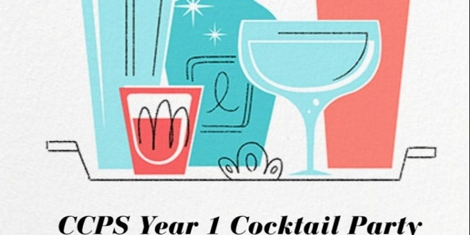 CCPS Year 1 Cocktail Party Event Banner