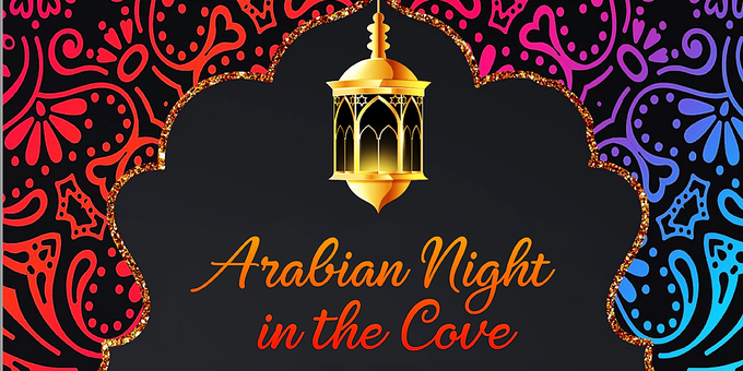 Arabian Night in The Cove Event Banner