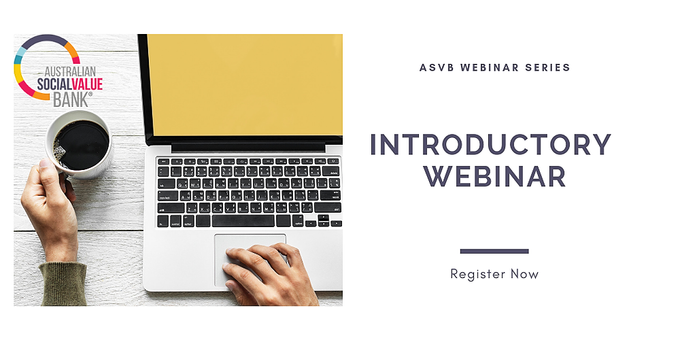 Introductory Webinar July - Australian Social Value Bank (ASVB) Event Banner