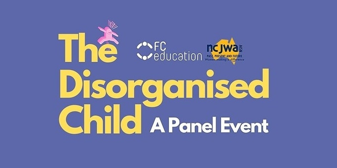 The Disorganised Child Event Banner