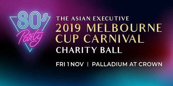 The Asian Executive 2019 Melbourne Cup Carnival Charity Ball Event Banner