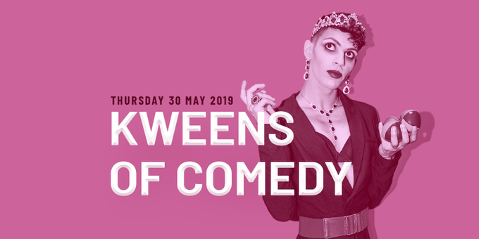 Kweens Of Comedy - 30 May Event Banner