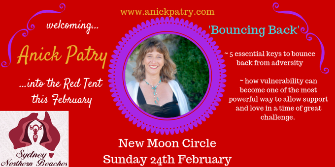 SNB Red Tent ~ February New Moon Circle - Bouncing Back with Anick Patry Event Banner