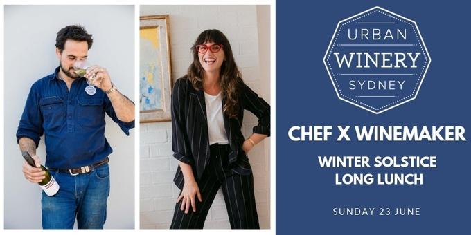Chef X Winemaker Winter Solstice Long Lunch Event Banner